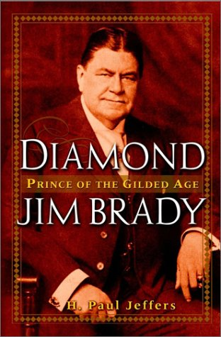 Image for Diamond Jim Brady: Prince of the Gilded Age