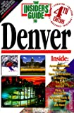img - for Insiders' Guide to Denver book / textbook / text book