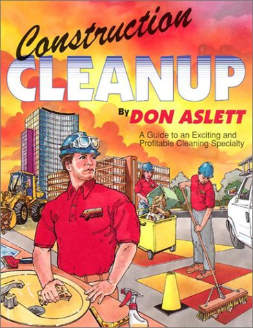 Construction Cleanup: A Guide to an Exciting