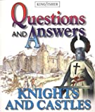 Knights and Castles (Questions & Answers) (0753405474) by Wilkinson, Philip