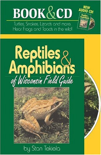 Reptiles & Amphibians of Wisconsin Field Guide