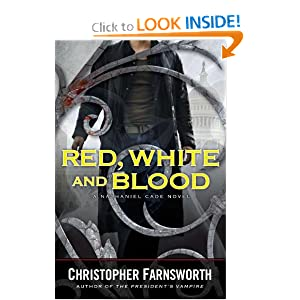 Red, White and Blood - Christopher Farnsworth