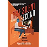 The Silent Second: A Chuck Restic Mystery