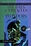 """The Days of Miracles and Wonders - An Epic of the New World Disorder (Emerging Voices Series)"" av Simon Louvish"