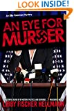 An Eye For Murder (The Ellie Foreman Mysteries Book 1)