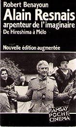 ALAIN RESNAIS ARPENTEUR DE L'IMAGINAIRE