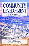 Community Development in South Wales (0708317340) by Clark, Edited by Steve