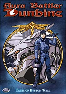 Aura Battler Dunbine - Tales of Byston Well (Vol. 1)