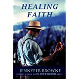 Healing Faith (In Your World #1)