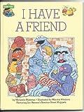 I have a friend (030723133X) by Muntean, Michaela