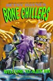 Welcome to Alien Inn (Bone Chillers) (0061063207) by Haynes, Betsy