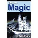 Tall Ship Magicby Keith Hoare