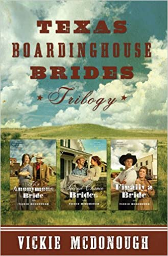 Texas Boardinghouse Brides Trilogy