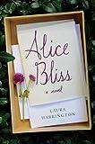 By Laura Harrington:Alice Bliss: A Novel [Hardcover]