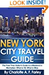 New York City Travel Guide - The Firs...
