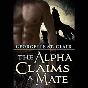 The Alpha Claims a Mate Audiobook