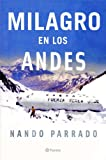 img - for Milagro En Los Andes / Miracle in the Andes: 72 Days on the Mountain (Spanish Edition) book / textbook / text book