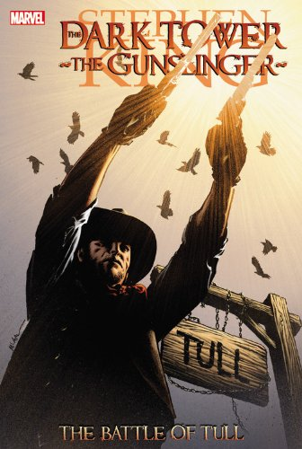 Dark Tower: The Gunslinger- The Battle of Tull