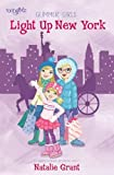 img - for Light Up New York (Faithgirlz / Glimmer Girls) book / textbook / text book
