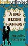 A Road Through Mountains (Love's Enco...