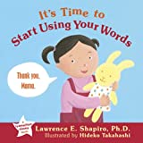 It's Time Start Using Your Words (Transition Times Books)