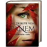 """Die Tribute von Panem 2. Gef�hrliche Liebevon """"Suzanne Collins"""""""