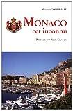 Monaco, cet inconnu
