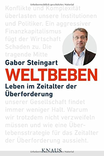 Weltbeben: Leben im Zeitalter der Überforderung das Buch von Gabor Steingart - Preis vergleichen und online kaufen