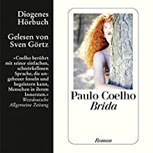 Brida Hörbuch von Paulo Coelho Gesprochen von: Sven Görtz