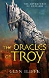 img - for The Oracles of Troy (The Adventures of Odysseus Book 4) book / textbook / text book