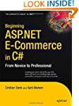 Beginning ASP.NET E-Commerce in C#::...