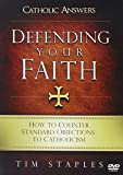img - for Defending Your Faith: How to Counter Standard Objections to Catholicism book / textbook / text book
