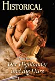 Der Highlander und die Hure (Historical 284)