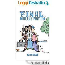 Final Hallucination (English Edition)