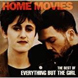 Home Movies: The Best of Everything But The Girlby Everything But the Girl