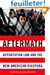 Aftermath: Deportation Law and the Ne...