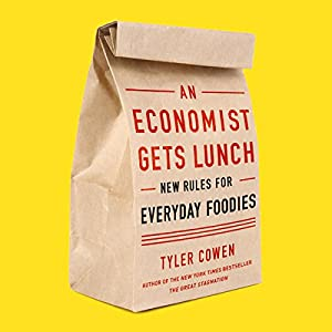 An Economist Gets Lunch Hörbuch