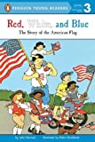 Red, White, and Blue (Penguin Young Readers, Level 3)