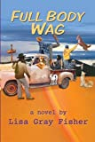 img - for Full Body Wag book / textbook / text book