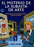 El misterio de la subasta de arte/ Art Auction Mystery (Spanish Edition)