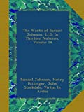 img - for The Works of Samuel Johnson, Ll.D: In Thirteen Volumes, Volume 14 book / textbook / text book