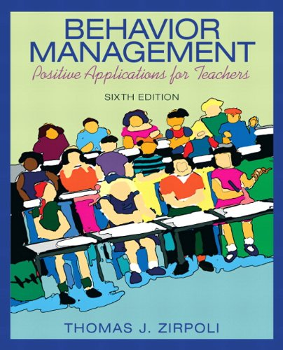 Behavior Management: Positive Applications for Teachers...