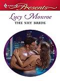 The Shy Bride (Harlequin Presents)