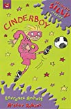 Cinderboy (Seriously Silly Stories)