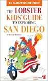 img - for Lobster Kids' Guide to Exploring San Diego (Kids' City Explorer Series) book / textbook / text book