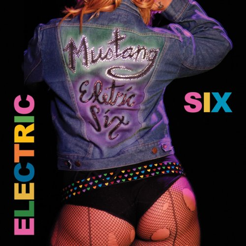 Electric Six - Mustang - Zortam Music