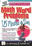 Math Word Problems in 15 Minutes a Day (Junior Skill Builders) [Paperback]