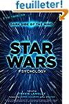 Star Wars Psychology: Dark Side of th...