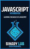 Javascript: Computer Programming: Javascript Bootcamp - Learn The Basics Of Javascript (Javascript For Beginners, JSON) (J...