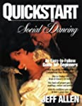 QuickStart to Social Dancing: An Easy...